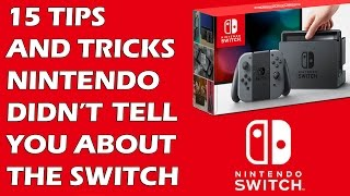 15 Tips And Tricks Nintendo Didn't Tell You About The Switch