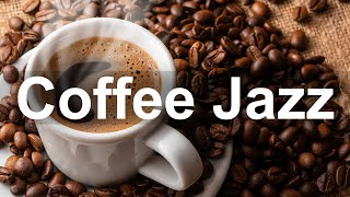 Happy Coffee Jazz - Morning Coffee Break Jazz Music for Good Mood