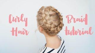 Curly Hair Braids - High Crown Braid Tutorial