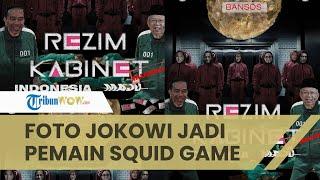 Wajah Jokowi hingga Ma'ruf Amin Diedit Jadi Pemain Squid Game, Bentuk Kritik ke Pemerintah
