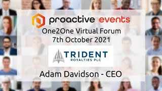 trident-royalties-adam-davidson-ceo-presenting-at-the-proactive-one2one-virtual-forum