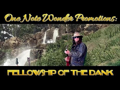 One Note Wonder Promotions: Fellowship of the Dank