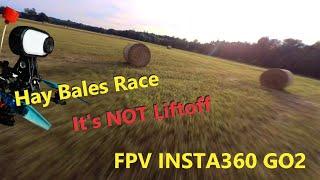It's NOT LiftOff - Hay Bales Race with FPV INSTA360 GO2 - Heuballen Race mit Crash Finale
