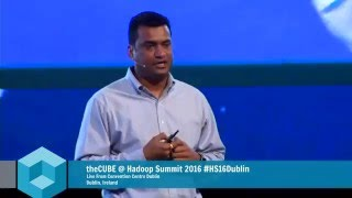 Day Two Keynote - Hadoop Summit 2016 Dublin - #HS16Dublin - theCUBE
