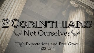 High Expectations & Free Grace