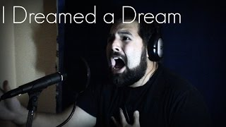 I Dreamed a Dream - Caleb Hyles (from Les Misérables)