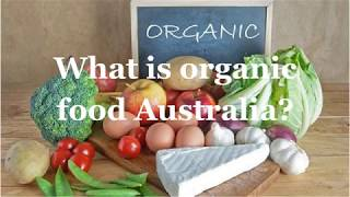 What is organic food Australia