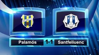 Resumen del Palamós CF 1-1 Santfeliuenc FC