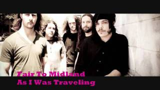 Fair To Midland-As I Was Traveling