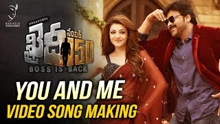 You And Me Video Song Making  Khaidi No 150  Chiranjeevi  V V Vinayak  DSP