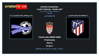 R.F.F.M. - PREFERENTE ALEVIN - Jornada 12 (Grupo 1): F.C. Villanueva del Pardillo 1-1 Club Atlético de Madrid