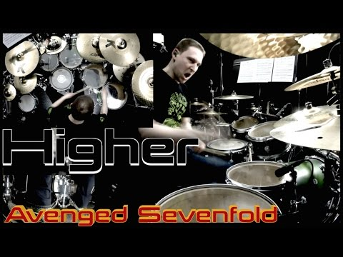 Higher - Drum Cover - Avenged Sevenfold