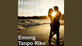 Lirik Lagu dan Chord Kunci Gitar Happy Asmara - Emong Tanpo Riko