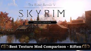 Best Skyrim SE Mods - Riften Texture Overhaul Comparison