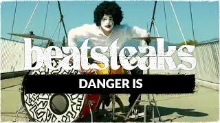 Beatsteaks - Danger Is (Official Video)