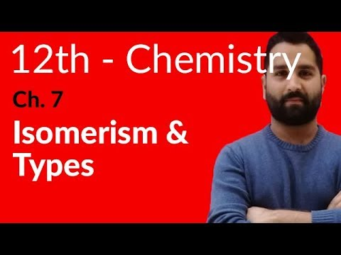 Fsc Chemistry book 2, Ch 7 - Isomerism & its Types - 12th Class Chemistry