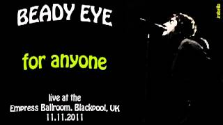 Beady Eye - For Anyone LIVE at Empress Ballroom (2011)