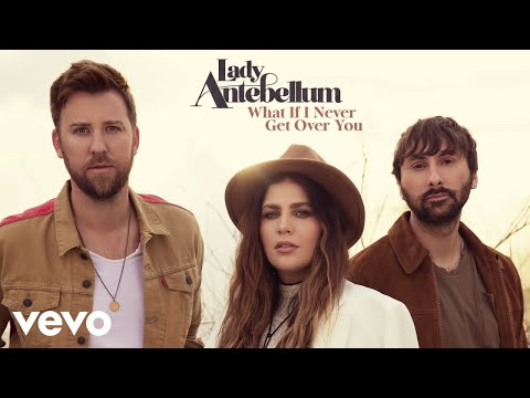 Lady Antebellum - What If I Never Get Over You (Audio)