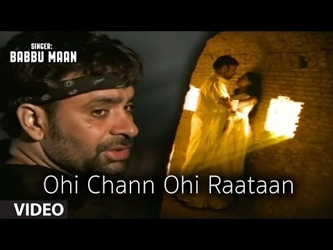 Babbu Maan : Ohi Chann Ohi Rataan Full Video Song | Hit Punjabi Song Mp3