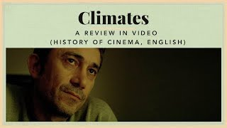 Climates - A Review in video (History of Cinema, English)