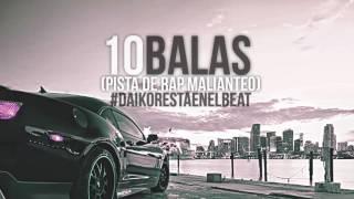 10 Balas - Pista de Rap Malianteo ( Uso Libre ) style East Coast - Daikor Beats