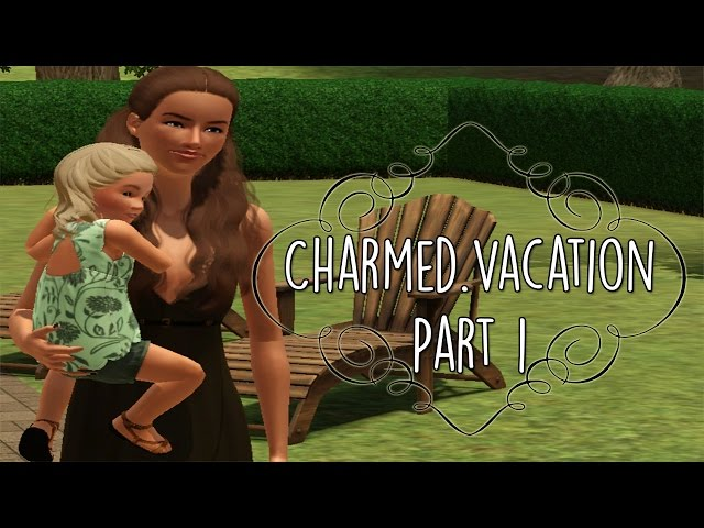 Charmed-vacation-part-1
