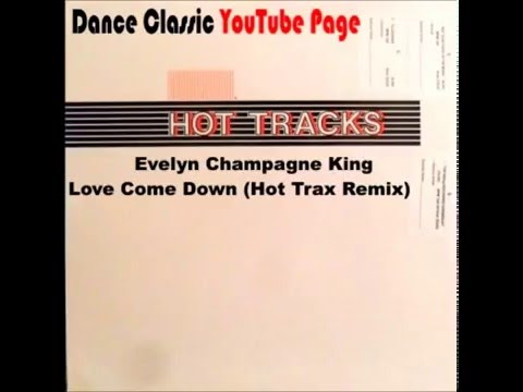 Evelyn Champagne King - Love Come Down (Hot Trax Remix)