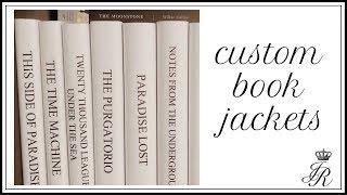 HOW TO: CUSTOM BOOK JACKETS
