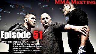 Let's Talk: Khabib vs Tony in Jeopardy; UFC Event Dilemma; Adesanya vs Jones + much more