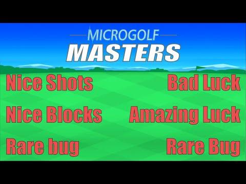 Microgolf Masters - NiceShots/BadLuck/AmazingLuck/RareBug/NiceBlock