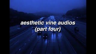 aesthetic vine edit audios [4]