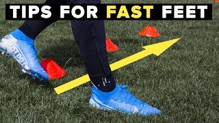 HOW TO GET FASTER FEET   Increase your foot speed for football