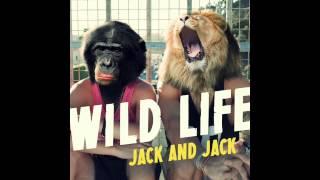 Jack & Jack - Wild Life (Official Audio)