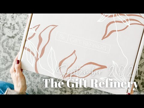The Gift Refinery Unboxing Fall 2021