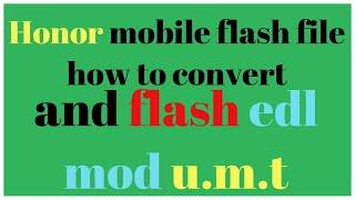 y635-l21 edl mode - मुफ्त ऑनलाइन वीडियो