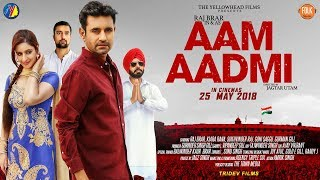 Aam Aadmi Trailer  Raj Brar