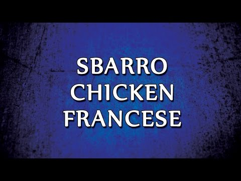 Sbarro Chicken Francese | RECIPES | EASY TO LEARN