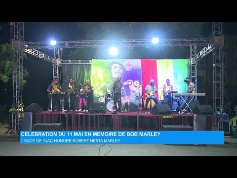 Célébration du 11 mai en mémoire de Bob Marley : l'EACE de l'UAC honore Robert Nesta MARLEY Célébration du 11 mai en mémoire de Bob Marley : l'EACE de l'UAC honore Robert Nesta MARLEY