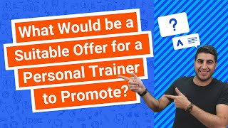 What Would be a Suitable Offer for a Personal Trainer to Promote?