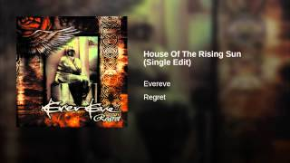 House Of The Rising Sun (Single Edit)