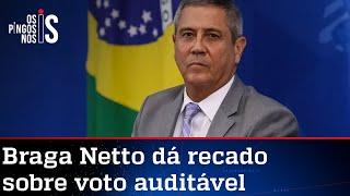 Braga Netto sobe o tom contra mentirosos e cobra eleição transparente