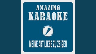 Meine Art, Liebe zu zeigen (Karaoke Version) (Originally Performed By Daliah Lavi)