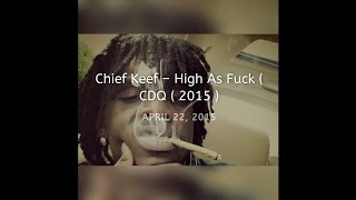 Chief Keef   High As Fuck