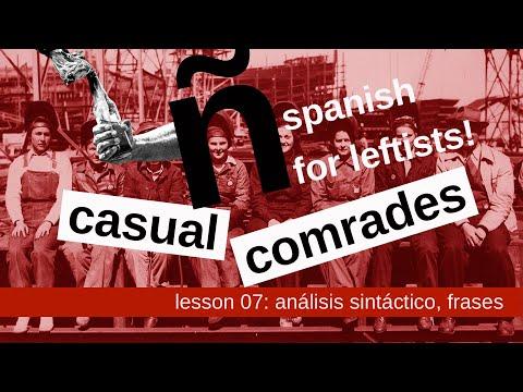 spanish for leftists! lesson 7 - análisis sintáctico, frases básicas