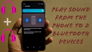 Play music on 2 Bluetooth devices at the same time from one phone
