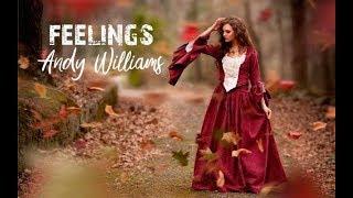 Feelings - Andy Williams