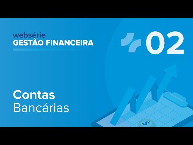 Aula 02: Gestão Financeira com iClinic – Contas Bancárias