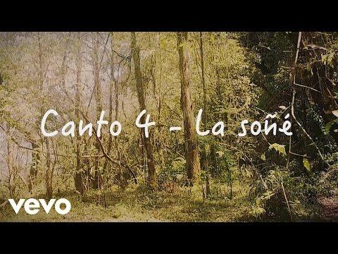 Canto 4 - La Soñé (Videolyric)