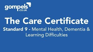 The Care Certificate Standard 9 Answers & Training - Mental Health, Dementia