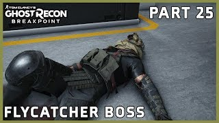GHOST RECON BREAKPOINT PART 25 - FLYCATCHER BOSS - EXTREME DIFFICULTY